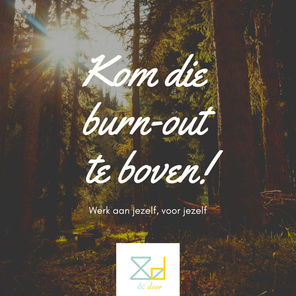 Kom die burn-out te boven!